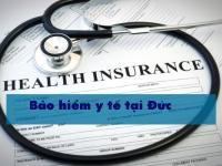 Bảo hiểm y tế tại Đức và những điều cần LƯU Ý