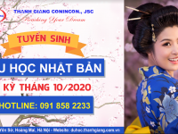 Tuyển sinh du học Nhật Bản kỳ tháng 10/2020 tại Thanh Giang