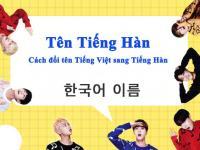 Tên tiếng Hàn của bạn là gì? – Cách đổi tên tiếng Việt sang tiếng Hàn