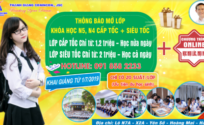Khai giảng khóa học N5, N4 CẤP TỐC - SIÊU TỐC tháng 7/2019 tại Thanh Giang